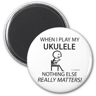Ukulele Nothing Else Matters 2 Inch Round Magnet