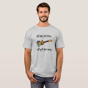 Ukulele - Play for free quit for money T-Shirt