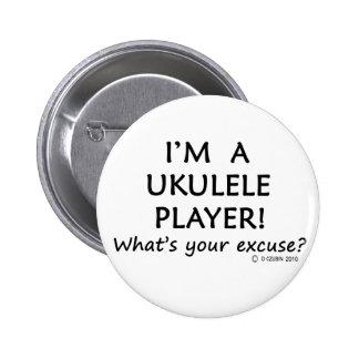 Ukulele Player Excuse Pinback Button