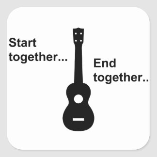 Ukulele Start Together... Square Sticker