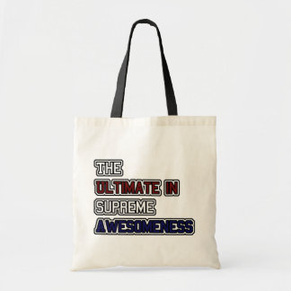 Ultimate Awesomeness Canvas Bag