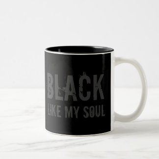 ULTIMATE BLACK like my soul coffee mug
