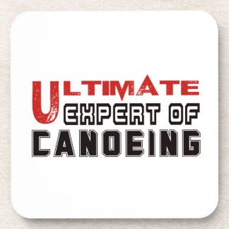 Ultimate Expert Of Canoeing. Coasters