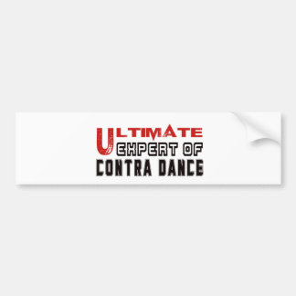 Ultimate Expert Of Contra dance. Car Bumper Sticker
