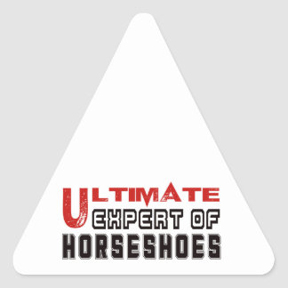 Ultimate Expert Of Horseshoes. Triangle Sticker