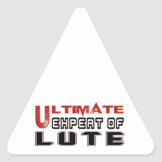 Ultimate Expert Of Lute. Triangle Sticker