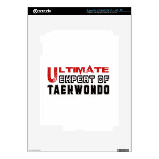 Ultimate Expert Of Taekwondo. Decal For iPad 3
