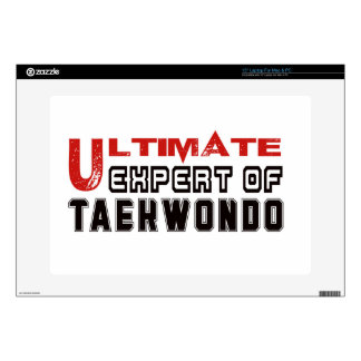 """Ultimate Expert Of Taekwondo. Decals For 15"""" Laptops"""