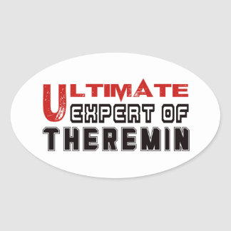 Ultimate Expert Of Theremin. Oval Sticker