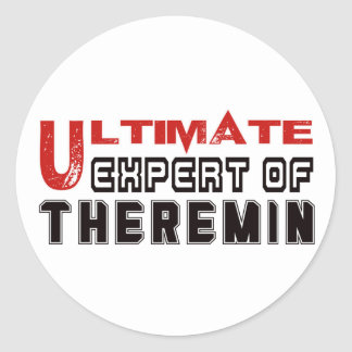 Ultimate Expert Of Theremin. Round Sticker