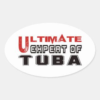 Ultimate Expert Of Tuba. Oval Sticker