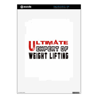 Ultimate Expert Of Weight Lifting. iPad 2 Decal
