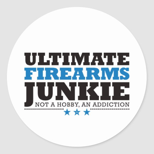 Ultimate Firearms Junkie - Blue Round Stickers