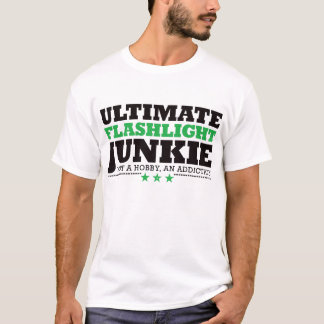 Ultimate Flashlight Junkie - Green T-Shirt
