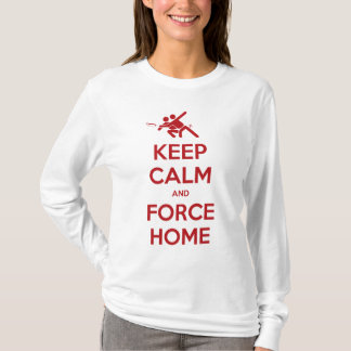 Ultimate Frisbee Apparel-Keep Calm and Force Home T-Shirt