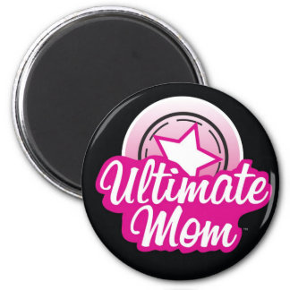 Ultimate Mom Magnet