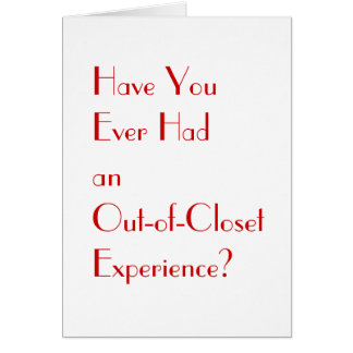 Ultimate Out-of-Closet Card