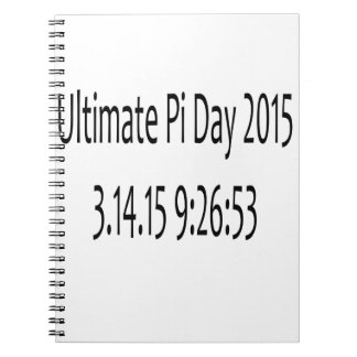 Ultimate Pi Day 2015 Image Spiral Note Book
