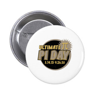 Ultimate Pi Day 2015 Pinback Button