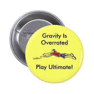 Último botón del disco volador pin redondo de 2 pulgadas