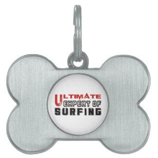 Último experto de practicar surf placas de nombre de mascota