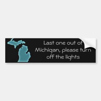 Último uno fuera de Michigan Pegatina Para Auto