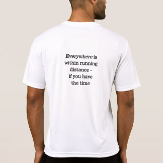 Ultrarunner Everywhere Quote Tshirts