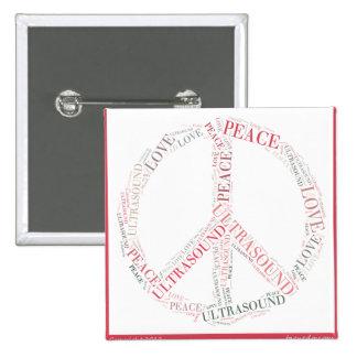 ULTRASOUND BUTTON - PEACE LOVE & ULTRASOUND
