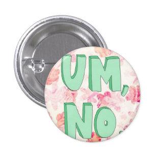Um, no botón