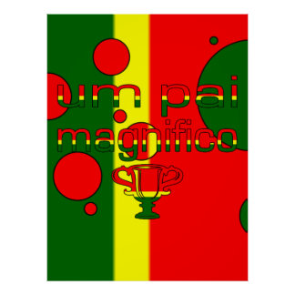 Um Pai Magnifico Portugal Flag Colors Pop Art Poster