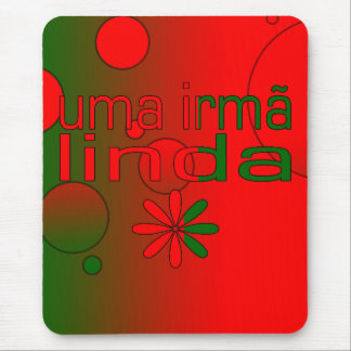Uma Irmã Linda Portugal Flag Colors Pop Art Mouse Pad