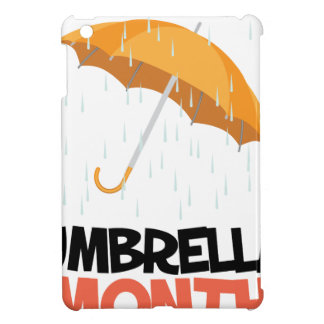 Umbrella Month - Appreciation Day iPad Mini Cover