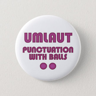 Umlaut Balls (Pink) Button