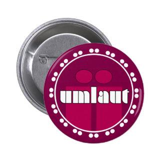 Umlaut Rondell Buttons - Raspberry