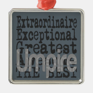 Umpire Extraordinaire Metal Ornament