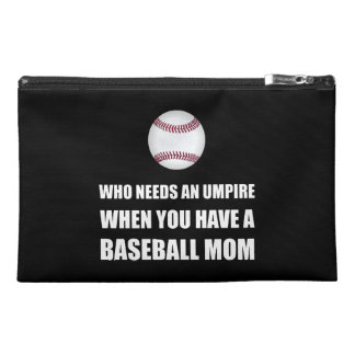 Umpire When Baseball Mom Travel Accessory Bags