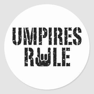 Umpires Rule Classic Round Sticker
