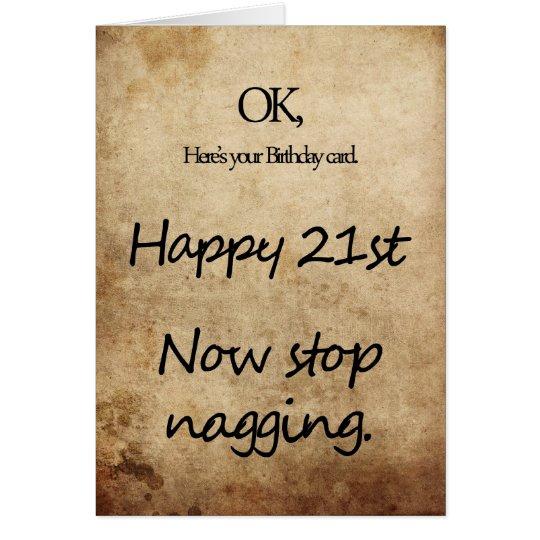 Un 21ro cumpleaños para una queja tarjeta de felicitación
