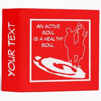 Un alma activa es un alma sana .....