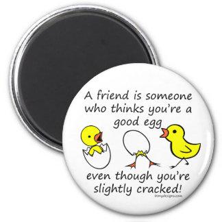 Un amigo es alguien imán redondo 5 cm