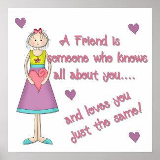 Un amigo es alguien impresión