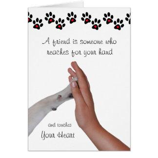 Un amigo es alguien que alcanza para su mano tarjeta pequeña