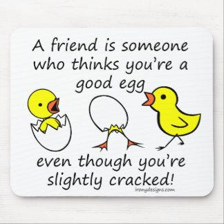 Un amigo es alguien mousepads