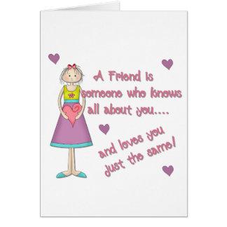 Un amigo es alguien tarjeta