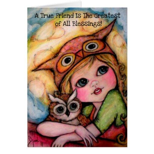 ¡Un amigo verdadero es el más grande de todas las Tarjeta De Felicitación