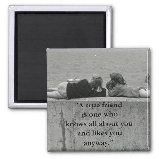 Un amigo verdadero imán cuadrado