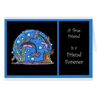 Un amigo verdadero tarjeta de felicitación