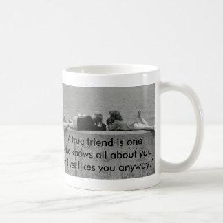 Un amigo verdadero taza