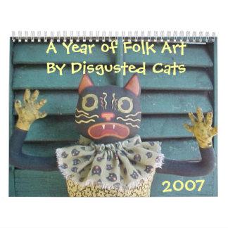 Un año de arte popular por los gatos Disgusted Calendario