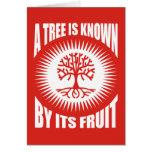 Un árbol es sabido por su fruta felicitación